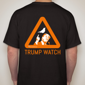 Trump Watch T-Shirt